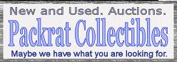 Packrat Collectibles - Maybe we have what you are looking for!